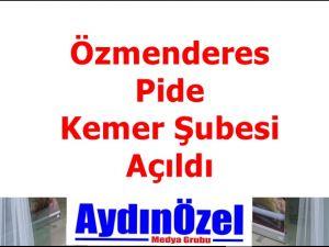 Öz Menderes Pide Kemer Şubesi Açılışı Yapıldı