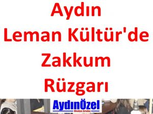 Aydın Leman Kültürde Zakkum Rüzgarı