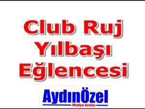 Club Ruj Yılbaşı Eğlencesi