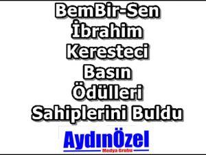 BemBir-Sen İbrahim KERESTECİ Basın Ödülleri