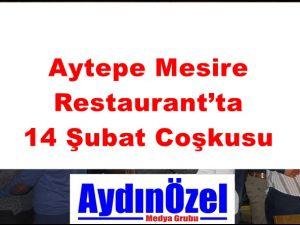 Aytepe Mesire Restaurant'ta 14 Şubat Coşkusu