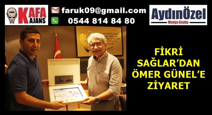 FİKRİ SAĞLAR'DAN ÖMER GÜNEL'E ZİYARET