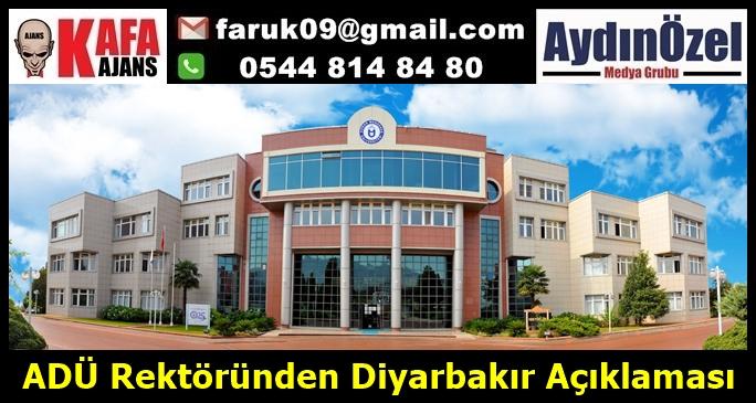 ADÜ Rektöründen Diyarbakır Açıklaması
