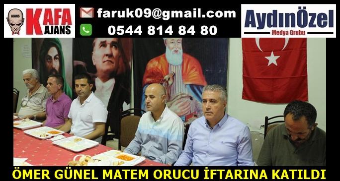 ÖMER GÜNEL MATEM ORUCU İFTARINA KATILDI