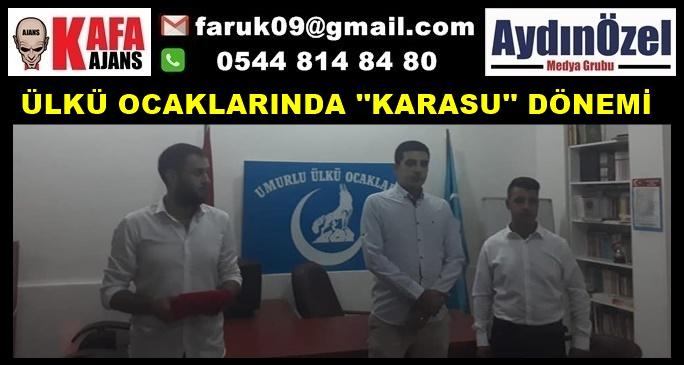 ÜLKÜ OCAKLARINDA ''KARASU'' DÖNEMİ
