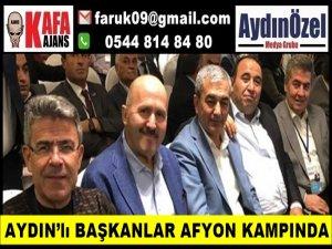 AYDIN'lı BAŞKANLAR AFYON KAMPINDA
