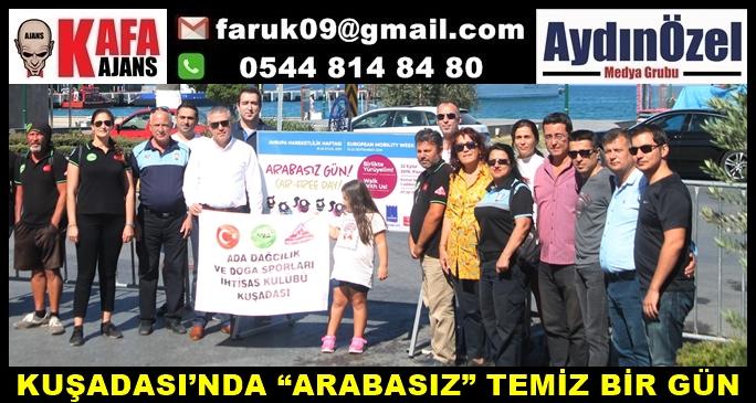 """KUŞADASI'NDA """"ARABASIZ"""" TEMİZ BİR GÜN"""