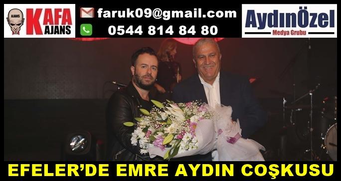 EFELER'DE EMRE AYDIN COŞKUSU