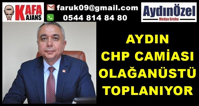 Aydın CHP Olağanüstü Toplanıyor