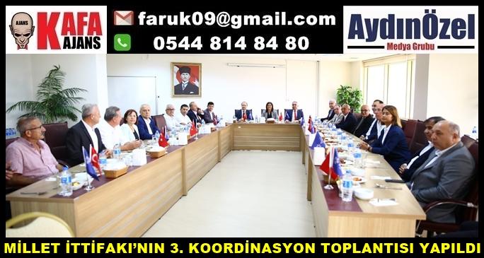 MİLLET İTTİFAKI'NIN 3. KOORDİNASYON TOPLANTISI YAPILDI