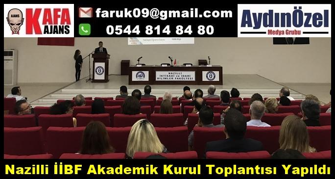 Nazilli İİBF Akademik Kurul Toplantısı Yapıldı
