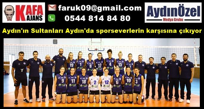 Aydın'ın Sultanları Aydın'da sporseverlerin karşısına çıkıyor