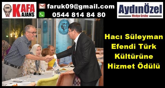 Hacı Süleyman Efendi Türk Kültürüne Hizmet Ödülü