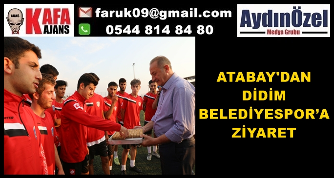 ATABAY'DAN DİDİM BELEDİYESPOR'A ZİYARET