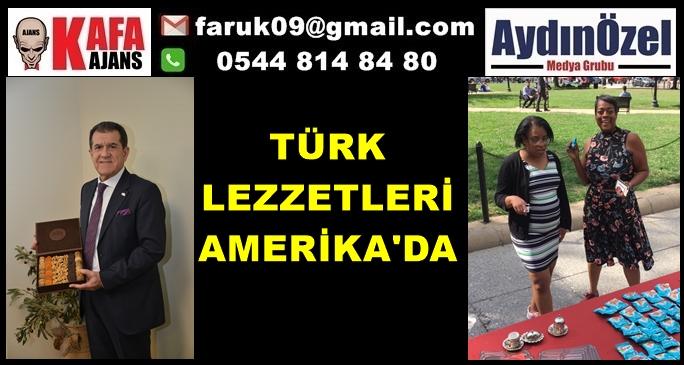 TÜRK LEZZETLERİ AMERİKA'DA