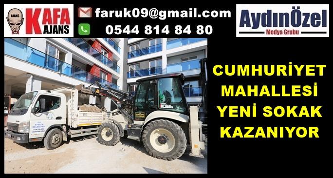 CUMHURİYET MAHALLESİ YENİ SOKAK KAZANIYOR