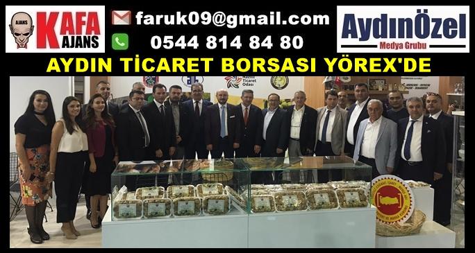 AYDIN TİCARET BORSASI YÖREX'DE