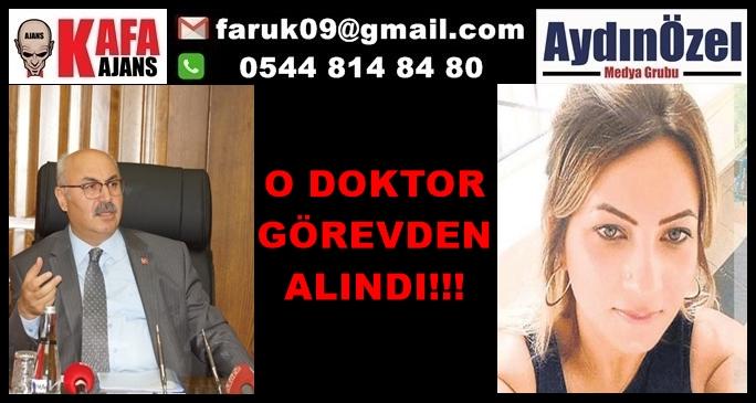 O DOKTOR GÖREVDEN ALINDI