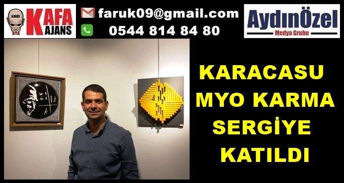 KARACASU MYO KARMA SERGİYE KATILDI