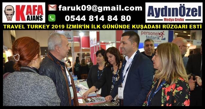 TRAVEL TURKEY 2019 İZMİR'İN İLK GÜNÜNDE KUŞADASI RÜZGARI ESTİ