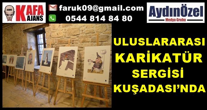 ULUSLARARASI KARİKATÜR SERGİSİ KUŞADASI'NDA