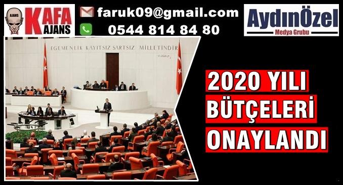 2020 YILI BÜTÇELERİ ONAYLANDI