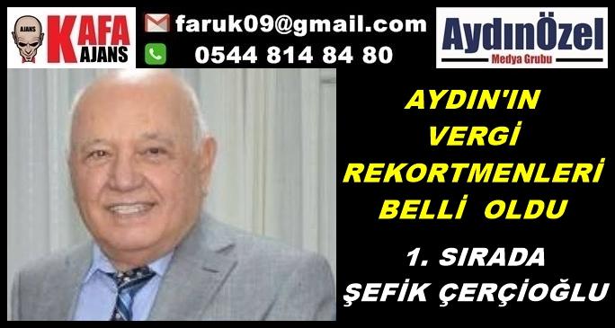 AYDIN'IN VERGİ REKORTMENLERİ BELLİ OLDU