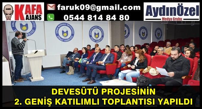 DEVESÜTÜ PROJESİNİN 2. GENİŞ KATILIMLI TOPLANTISI YAPILDI