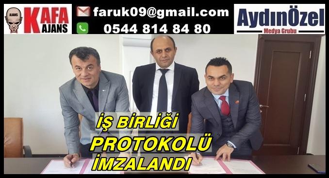 İŞ BİRLİĞİ PROTOKOLÜ İMZALANDI