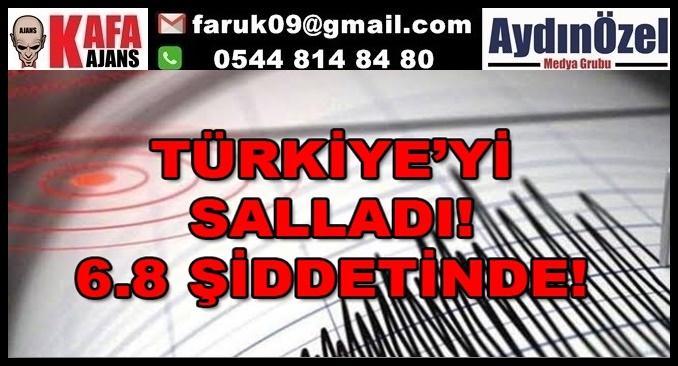 TÜRKİYE'yi SALLADI 6.8 ŞİDDETİNDE!!!