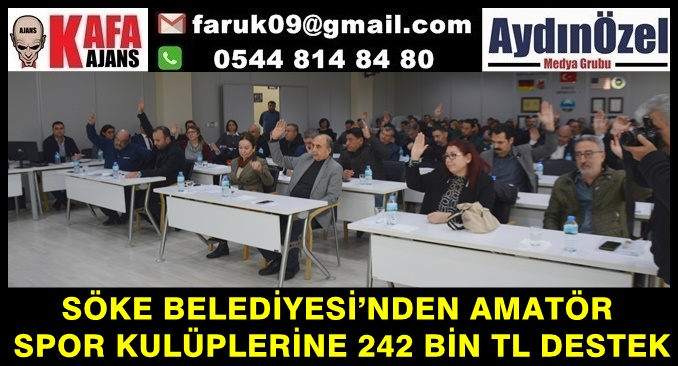 SÖKE BELEDİYESİ'NDEN AMATÖR SPOR KULÜPLERİNE 242 BİN TL DESTEK