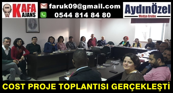 COST PROJE TOPLANTISI GERÇEKLEŞTİ