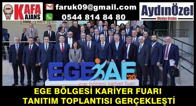 EGE BÖLGESİ KARİYER FUARI' TANITIM TOPLANTISI GERÇEKLEŞTİ
