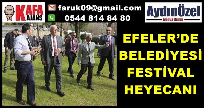 EFELER'DE FESTİVAL HEYECANI