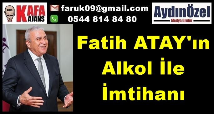 Fatih ATAY'ın Alkol İle İmtihanı