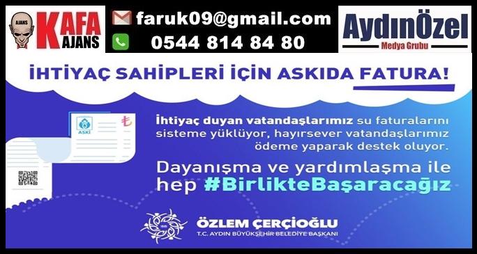 """ASKIDA SU FATURASI""""NA AYDIN'DA BÜYÜK İLGİ"""
