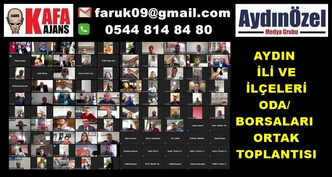 AYDIN İLİ VE İLÇELERİ ODA/ BORSALARI ORTAK TOPLANTISI