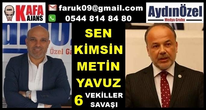 Sen Kimsin Metin YAVUZ 6  - Vekiller Savaşı