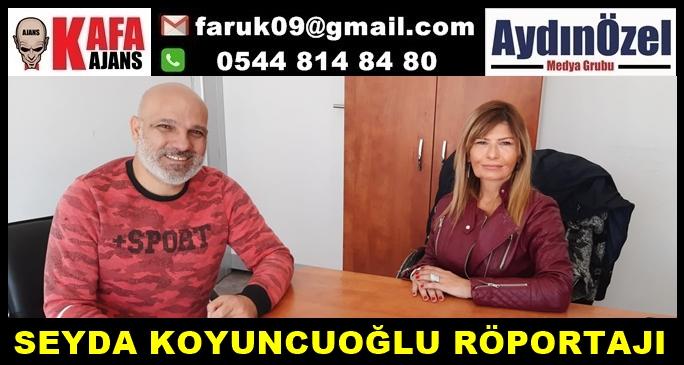 SÖKE'Lİ İŞ KADINI SEYDA KOYUNCUOĞLU RÖPORTAJI