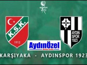 Aydınspor 1923 Karşıyaka Deplasmanında - Maç Sonuçlandı