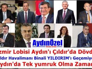 İzmir Lobisi Aydın'ı Çıldır'da Dövdü - Adnan AYTAŞKIN Yazdı