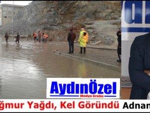 Aydın'a Yağmur Yağdı, Kel Göründü