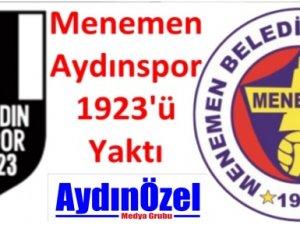 Menemen Aydınspor 1923'ü Yaktı