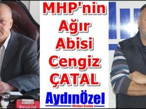 MHP'nin Ağır Abisi Cengiz ÇATAL