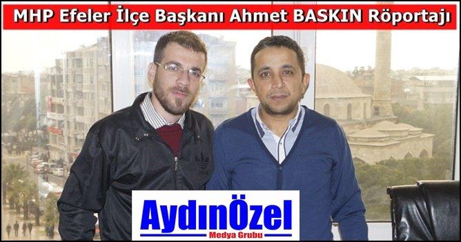 Ahmet BASKIN : Çeşitli Kademelerde Görevimi İcra Ettim +