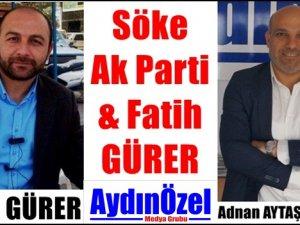 Söke Ak Parti ve Fatih GÜRER