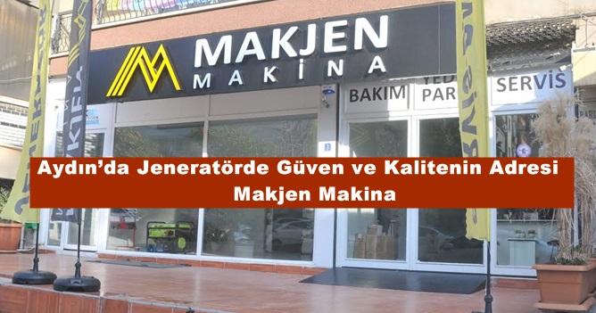 Aydın'da Jeneratörde Güven ve Kalitenin Adresi Makjen Makina