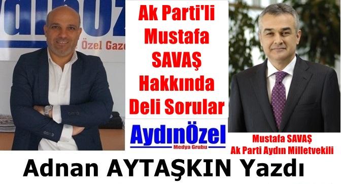 Mustafa SAVAŞ İle İlgili Deli Sorular