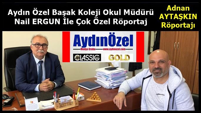 Başak Koleji Müdürü Nail ERGUN Röportajı