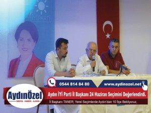 Aydın İYİ Parti İl Başkanı Recep TANER 24 Haziran Seçimlerini Değerlendirdi